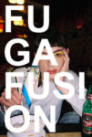 FUGA FUSION